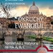 OKRUCHY EWANGELII, Homiletyka z Watykanu na rok A, B, C