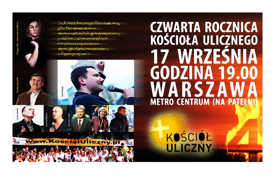 IV Rocznica Powstania Kościoła Ulicznego w Warszawie, 17.09 godz. 19